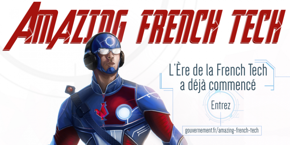 the-amazing-french-tech-le-super-heros-de-la-com-de-gouvernement-une