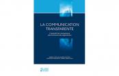 La communication transparente: l'impératif de la transparence dans le discours des organisations